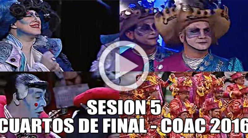 Sesi n 5 de cuartos de final del coac 2016 completa en for Cuartos de final coac 2017