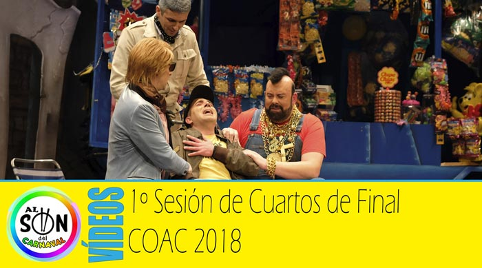 Cuartos de final coac 2018 v deos funci n 1 al son del for Cuartos de final coac 2017
