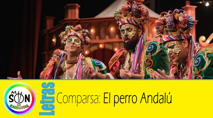 Letras Comparsa El Perro Andalú Al Son Del Carnaval