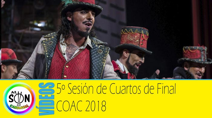 Cuartos de final coac 2018 v deos funci n 5 al son del for Cuartos de final coac 2017