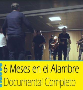 6 meses en el alambre documental