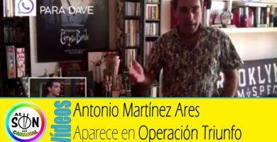 antonio-martinez-ares-aparece-en-operación-triunfo