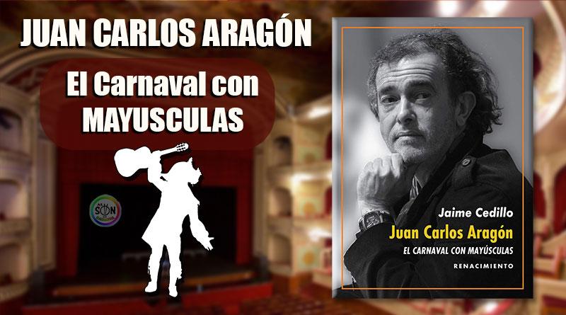 libro juan carlos aragon el carnaval con mayusculas