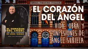Libro el corazon del angel - vida obra y confesiones de angel subiela