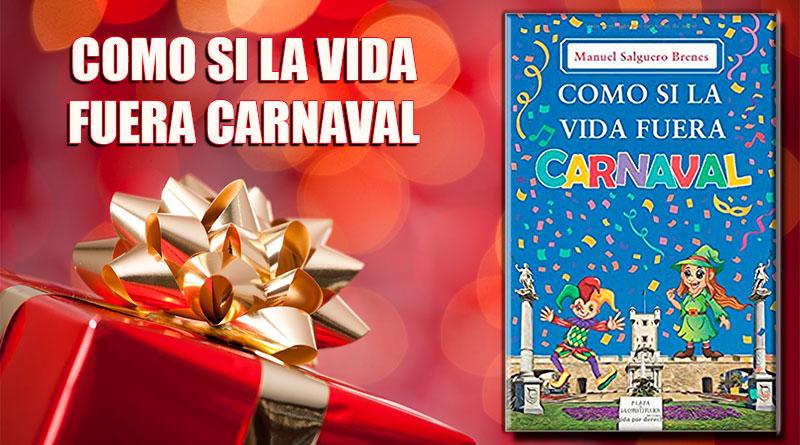 libro como si la vida fuera carnaval